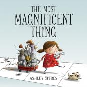 The Most Magnificent Thing (ebook)