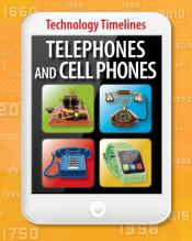 Telephones and Cell Phones