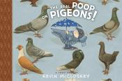 The Real Poop on Pigeons!