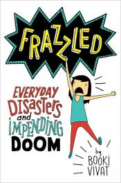 Frazzled: Everyday Disasters and Impending Doom (Audiobook)
