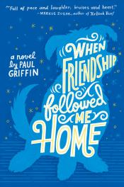 When Friendship Followed Me Home (Audiobook)